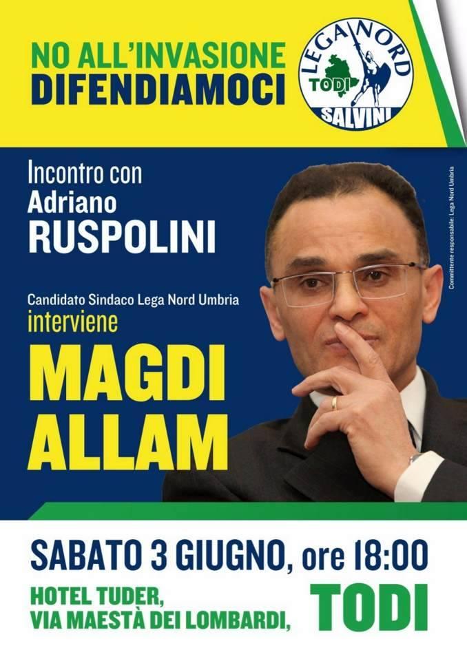 """Sabato 3 Giugno Magdi Allam arriva a Todi per sostenere Adriano Ruspolini. """"No all'invasione, difendiamoci"""""""